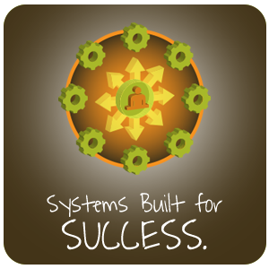 Systems Built for Success